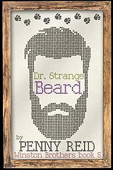 Dr. Strange Beard (Winston Brothers Book 5) by [Reid, Penny]