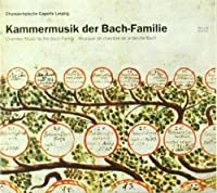 Chamber Music By Bach Family