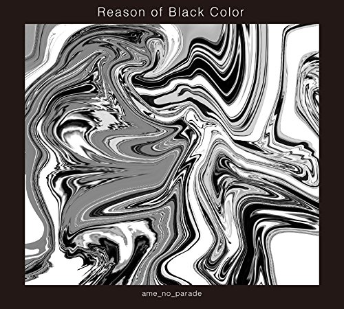 Reason of Black Color (初回限定盤)