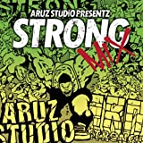 ARUZ STUDIO PRESENTZ STRONG MIXを試聴する