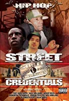 Hip Hop Street Credentials [DVD]