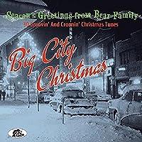 BIG CITY CHRISTMAS30 GROOVIN' AND CROONIN' CHRISTMAS TUNES