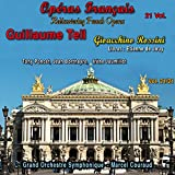 Rediscovering French Opera, Vol. 21 (Extracts from Guillaume Tell)