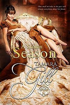[Gill, Tamara]のA Stolen Season (English Edition)