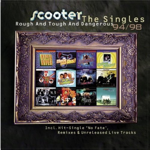 Rough and Tough and Dangerous: The Singles 94/98