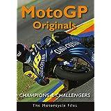 World Champions and Challengers - Moto GP Originals