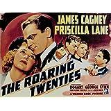 The Roaring 20代、ジェームズ・キャグニー、Priscillaレーン、Humphrey Bogart、Gladysジョージ、1939–Unframed 20