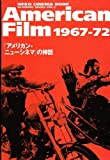 American film 1967-72―「アメリカン・ニューシネマ」の神話 (Neko cinema book―Academic series)