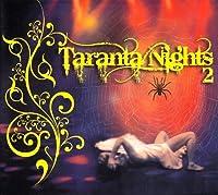 Taranta Nights 2