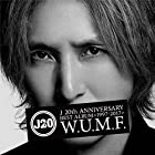 J 20th Anniversary BEST ALBUM <1997-2017> W.U.M.F.(2CD)(近日発売 予約可)