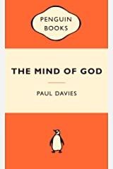 The Mind of God: Popular Penguins: Science and the Search for Ultimate Meaning Paperback
