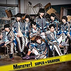 Monster!♪SUPER★DRAGONのCDジャケット
