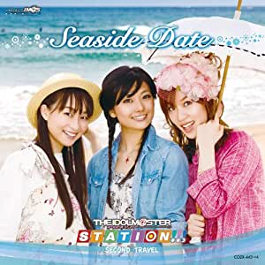 THE IDOLM@STER STATION!!! SECOND TRAVEL 〜Seaside Date〜 (DVD付)