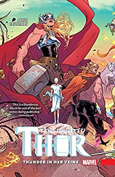 [Aaron, Jason]のThe Mighty Thor Vol. 1: Thunder In Her Veins (The Mighty Thor (2015-2018)) (English Edition)