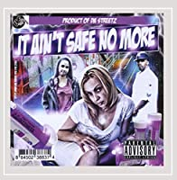 Da U.E. All-Starz: It Ain't Safe No More: a Produc