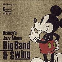 Disney's Jazz Album-Big Band & Swin by Disney's Jazz Album (2004-06-23)