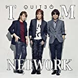 [QUIT30]Loop Of The Life / TM NETWORK