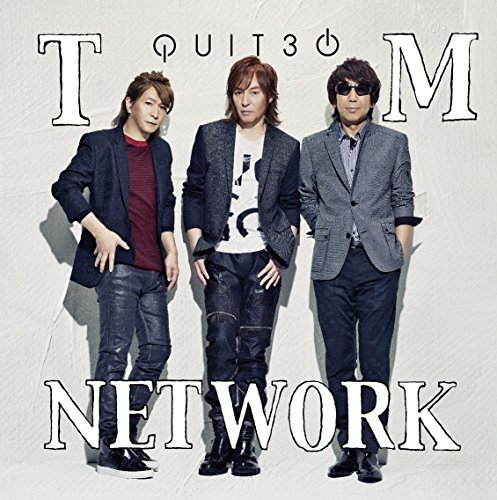 QUIT30 (2枚組CD+DVD) - TM NETWORK