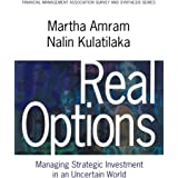 Real Options: Managing Strategic Investment in an Uncertain World (Financial Management Association Survey and Synthesis Seri