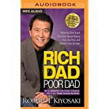 Rich Dad Poor Dad: 20th Anniversary Edition: What the Rich Teach Their Kids About Money That the Poor and Middle Class Do Not