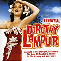 Essential Dorothy Lamour