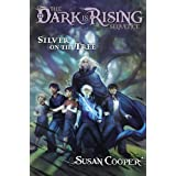 Silver on the Tree (5) (The Dark Is Rising Sequence)