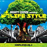 MIGHTY CROWN-THE FAR EAST RULAZ-presents LIFESTYLE RECORDS COMPILATION Vol.3