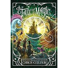 A Tale of Magic: A Tale of Magic...