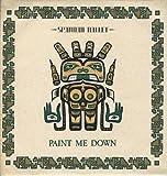Paint Me Down
