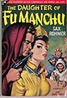 Sax Rohmer's the Daughter of Fu Manchu