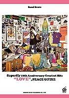 バンド・スコア Superfly / 10th Anniversary Greatest Hits 『LOVE』