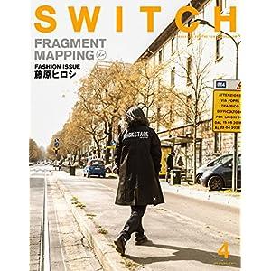 SWITCH Vol.36 No.4 特集:藤原ヒロシ