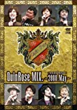 QuinRose MIX.~2008May~ イベントDVD[DVD]