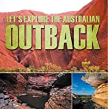 Let's Explore the Australian Outback: Australia Travel Guide for Kids (Children's Explore the World Books) (English Edition)