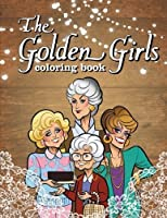 Golden Girls: Coloring Book Dedicated for Fans of the Best Sitcom [並行輸入品]