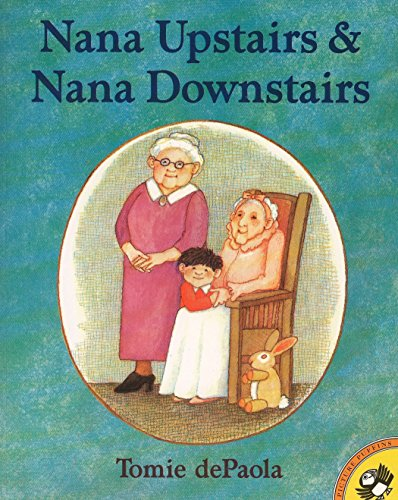 Nana Upstairs and Nana Downstairs (Picture Puffin Books)の詳細を見る
