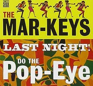 Last Night / Do the Pop-Eye