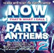 Now Party Anthems 2 / Various