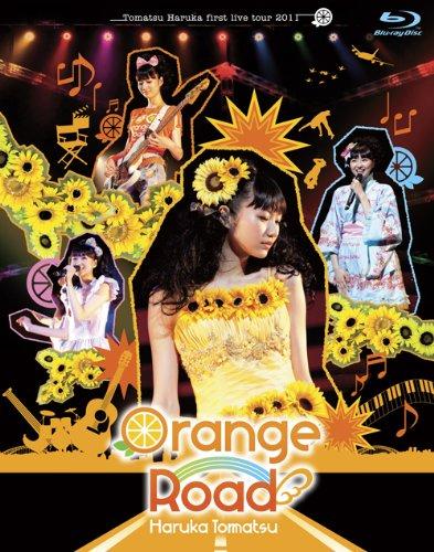 戸松遥 first live tour 2011 オレンジ☆ロード(Blu-ray Disc) 戸松遥 ミュージックレイン