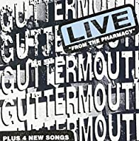 Live From The Pharmacy by Guttermouth (2000-09-18)