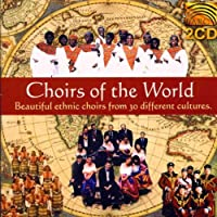 Choirs of the World