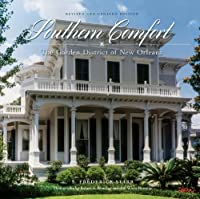 Southern Comfort: The Garden District of New Orleans (THE FLORA LEVY HUMANITIES SERIES)