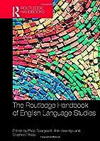 The Routledge Handbook of English Language Studies (Routledge Handbooks in English Language Studies)