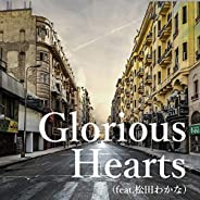 Glorious Hearts (feat. 松田わかな)