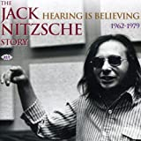 The Jack Nitzsche Story - Hearing is Believing: 1962 - 1979 by VARIOUS ARTISTS (2005-05-10)