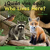 Quien vive aqui?/ Who Lives Here? Forest (Photoflap Board Books)