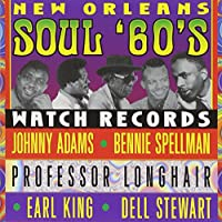 New Orleans Soul 60's-Watch Re