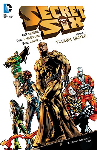 Secret Six (2006) Vol. 1: Villains United (English Edition)