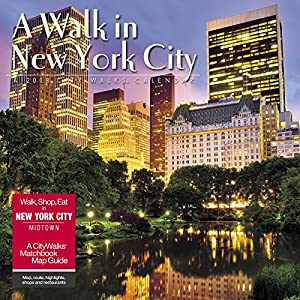 A Walk in New York City 2018 Calendar: Includes CityWalks Matchbook Map Guide