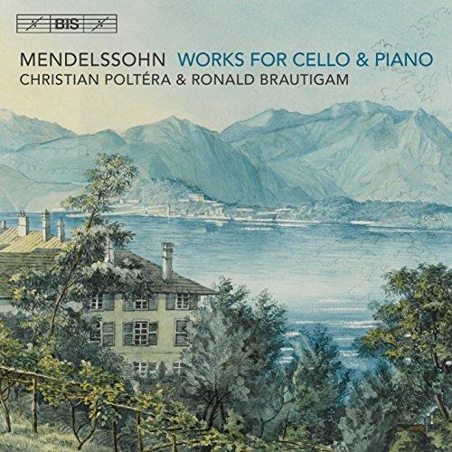 Mendelssohn: Works for Cello &
